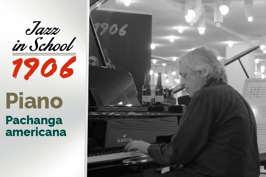 Piano. Jazz in School. Pachanga americana