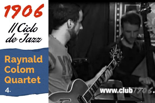 Raynald Colom Quartet en concierto en el Dado Dadá