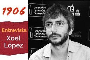 Entrevista a Xoel Lopez