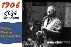 Concierto de Colina, Miralta, Sambeat Trio en Café Latino. Tema 4.