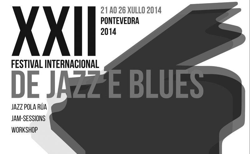 Cartel del XXII Festival Internacional de Jazz e Blues de Pontevedra 2014