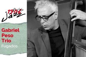 Gabriel Peso Trio en concierto. VII Ciclo 1906 de Jazz. Tema: Fugados
