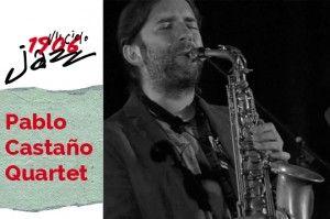 Pablo Castaño Quartet, Maratón del Jazz Gallego (1)