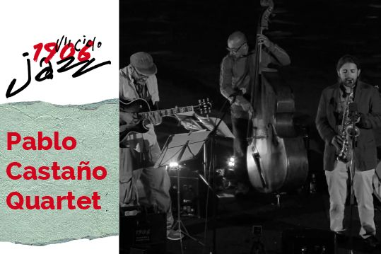 Pablo Castaño Quartet, Maratón del Jazz Gallego (2)