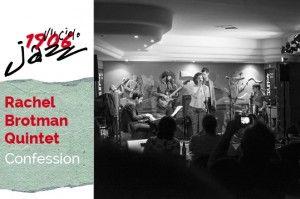 Rachel Brotman Quintet en concierto en el Café Berlín. Tema: Confessions