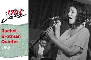 Rachel Brotman Quintet en concierto en el Café Berlín. Tema: One