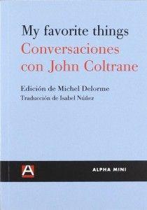 Conversaciones con John Coltrane