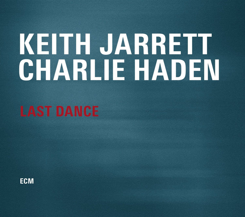 """Keith Jarret & Charlie Haden: """"Last Dance"""""""