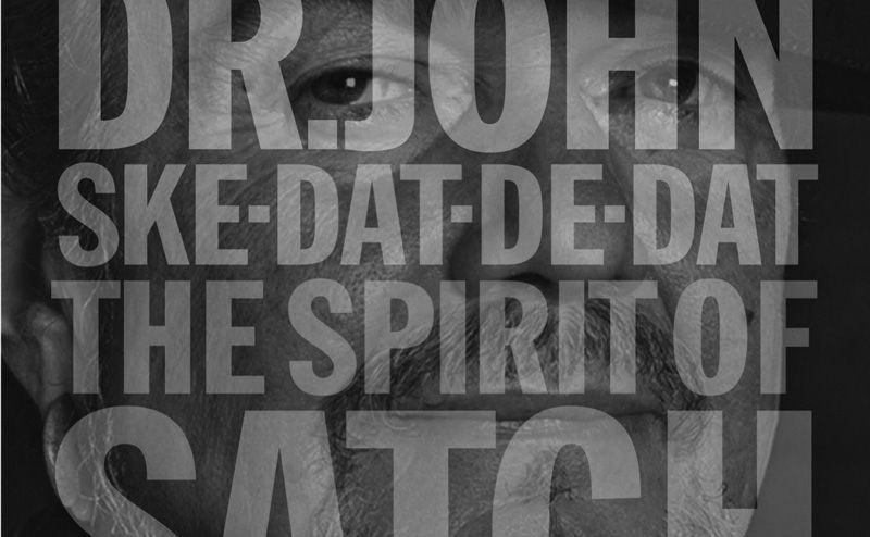 Reseña disco: Dr. John homenajea a Louis Armstrong con Ske-Dat-De-Dat