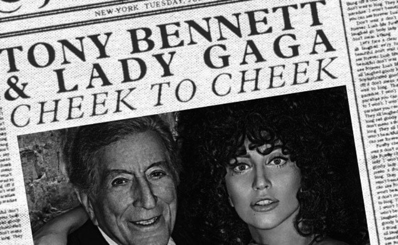 Tony Bennett & Lady Gaga - Cheek To Cheek: el veredicto