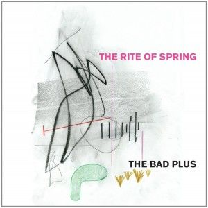 TheBadPlusTheRiteOfSpring