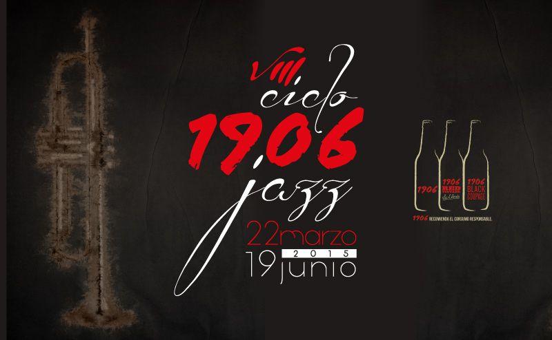 VIII Ciclo 1906 de Jazz: Maratón de Jazz