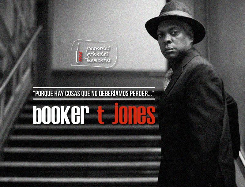 Pequeños Grandes Momentos 1906: Booker T. Jones en Teatro Lara el 26 de enero de 2015