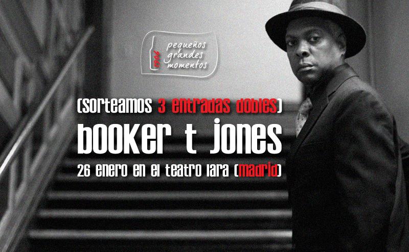 Concurso entradas Booker T. Jones