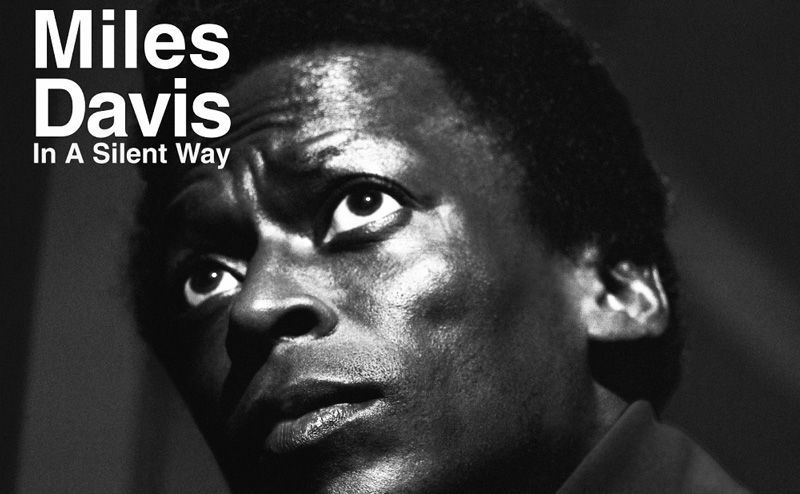 Disco del día: Miles Davis In a Silent Way