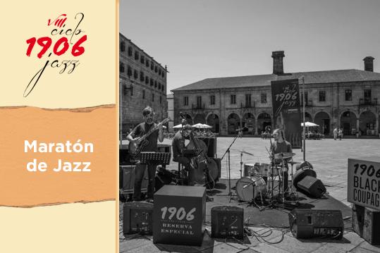 Maratón de Jazz desde Santiago de Compostela