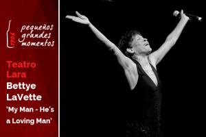 "Bettye LaVette en el Teatro Lara - ""My Man - He's a Loving Man"""